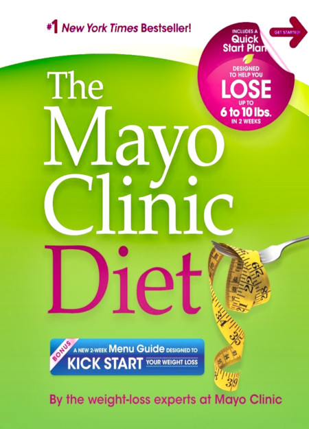 The Mayo Clinic Diet - Kick Start Weight Loss Program Guide