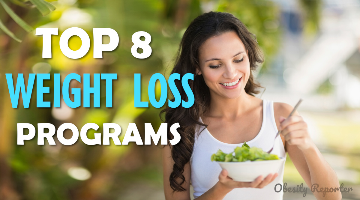 Top 8 Weight Loss Programs - Obesity Reporter