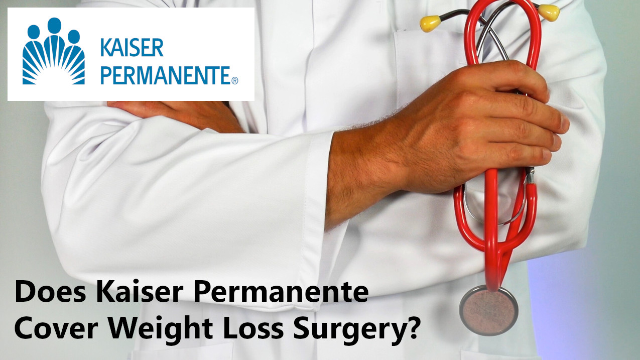 Does Kaiser Permanente cover weight loss surgery